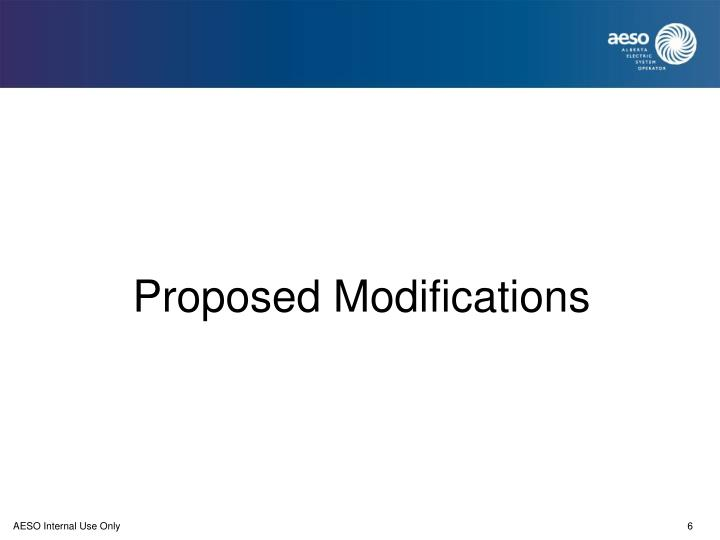 Proposed Modifications