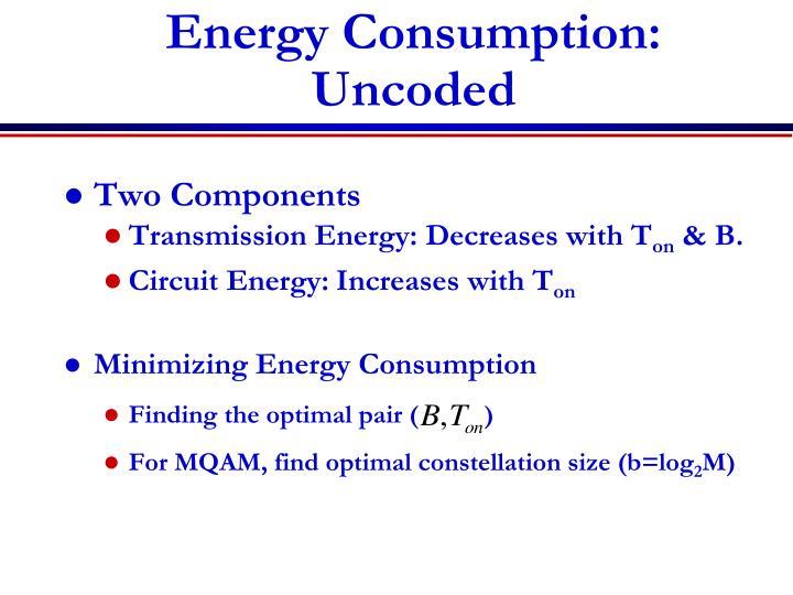 Energy Consumption: