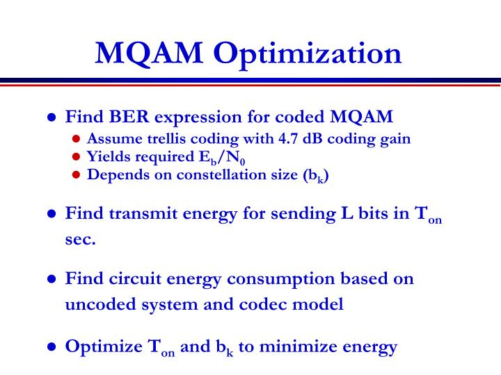 MQAM Optimization