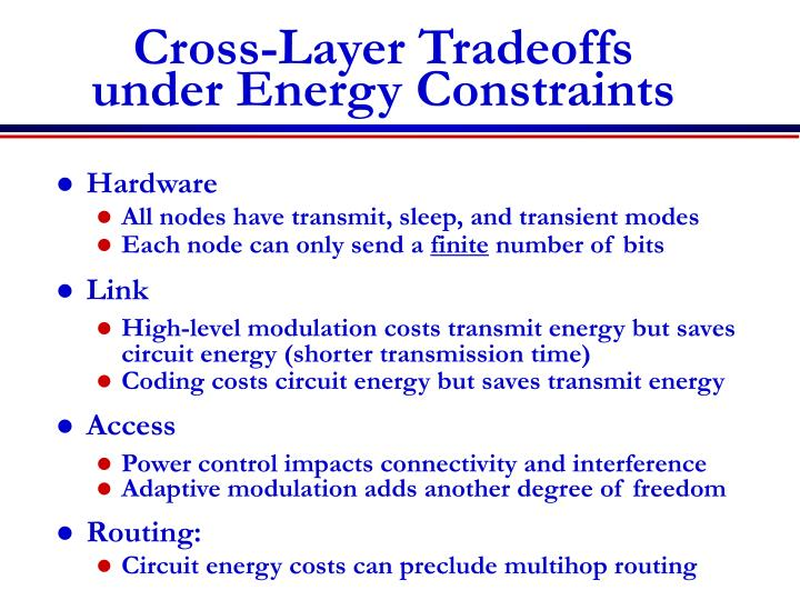 Cross-Layer Tradeoffs