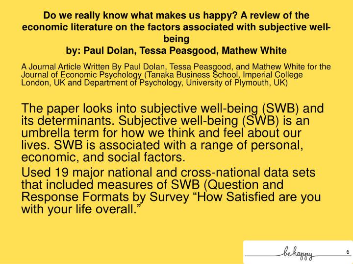 Do we really know what makes us happy? A review of the