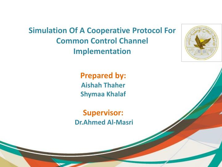 Simulation Of A Cooperative Protocol For Common Control Channel Implementation