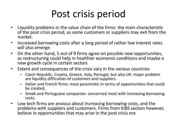Post crisis period