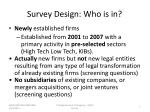 survey design who is in