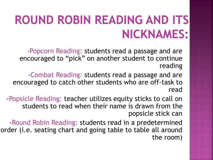 Round robin reading and its nicknames