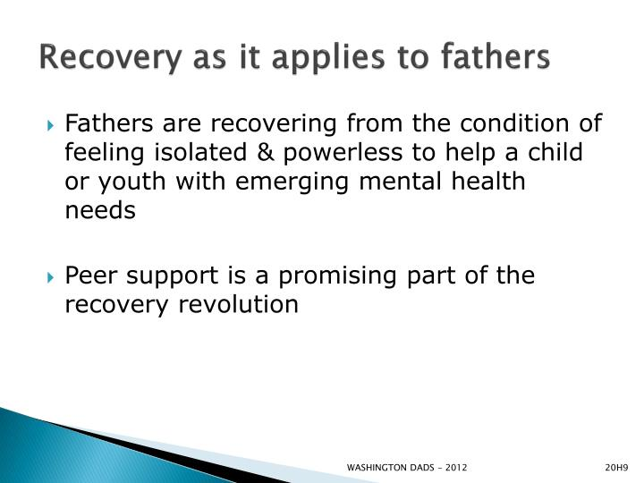 Recovery as it applies to fathers