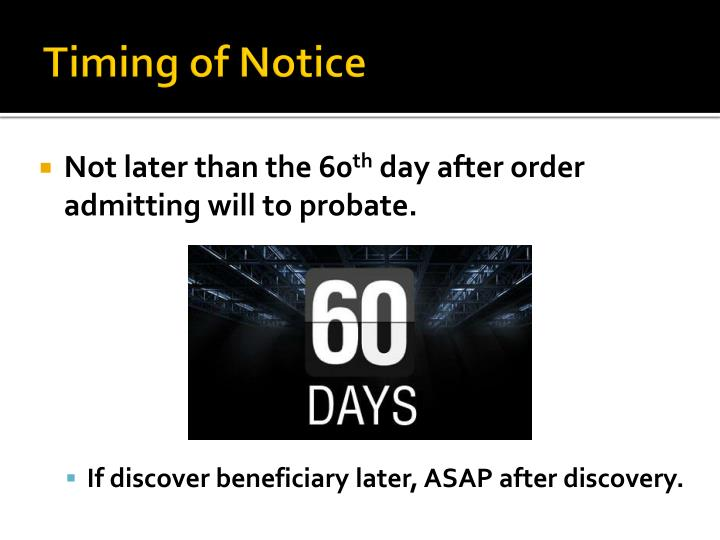 Timing of Notice