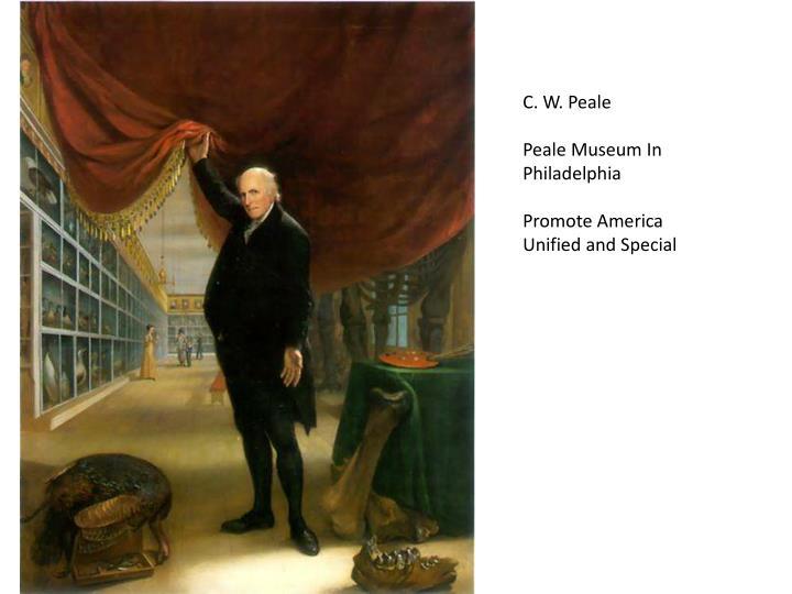 C. W. Peale