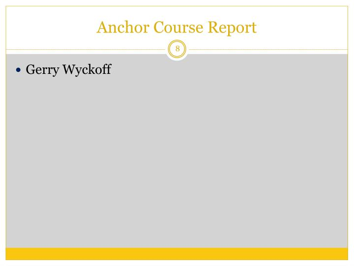 Anchor Course Report