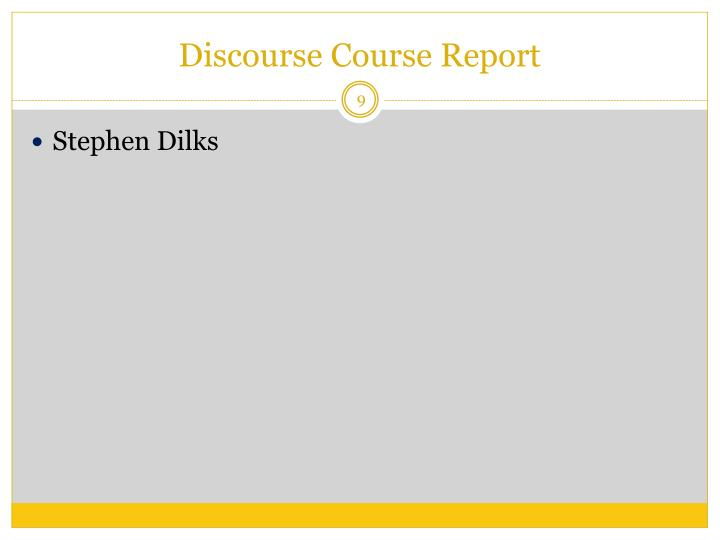 Discourse Course Report