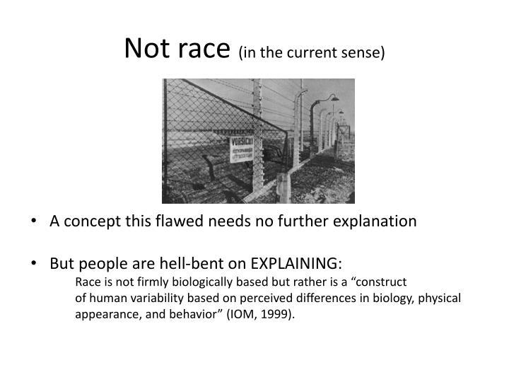 Not race
