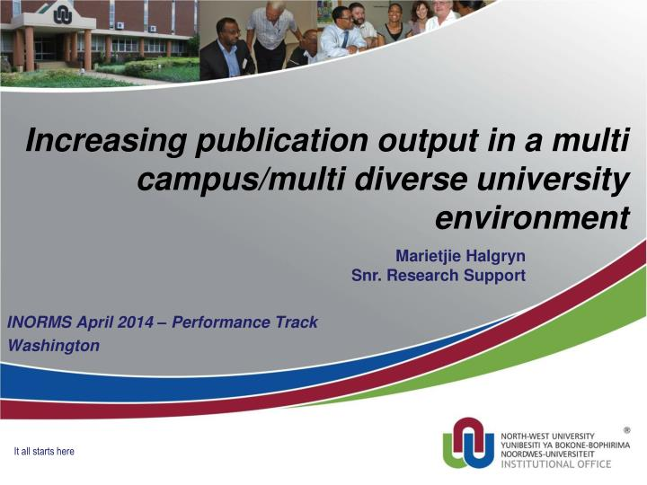 Increasing publication output in a multi campus multi diverse university environment
