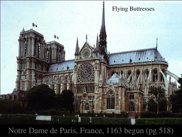Notre Dame de Paris, France, 1163 begun (pg 518)