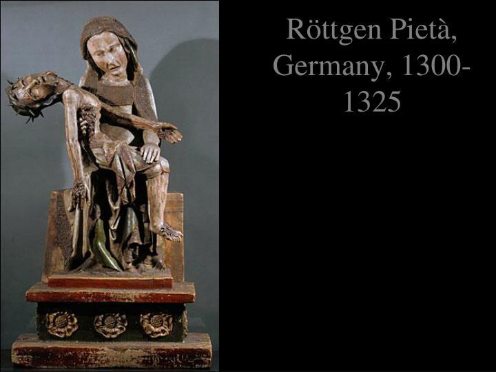 Röttgen Pietà, Germany, 1300-1325