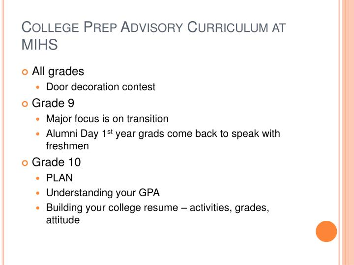 College Prep Advisory Curriculum at MIHS