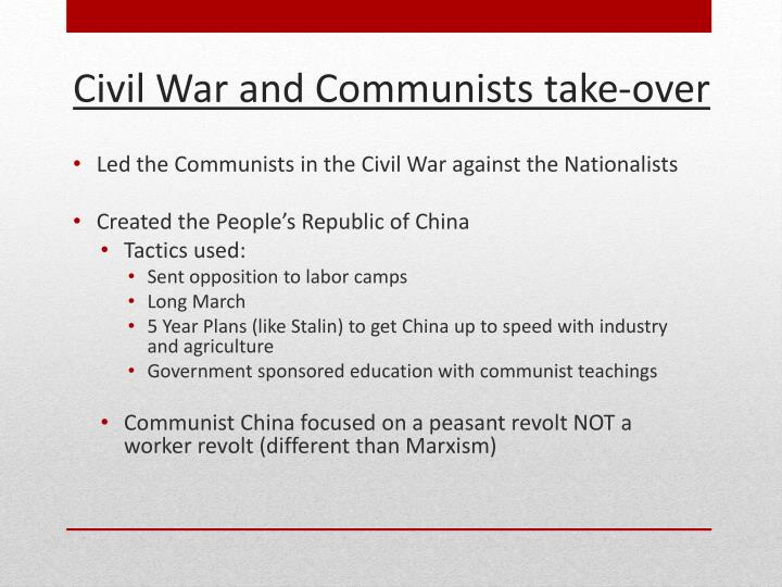 Led the Communists in the Civil War against the Nationalists