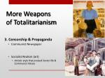 more weapons of totalitarianism