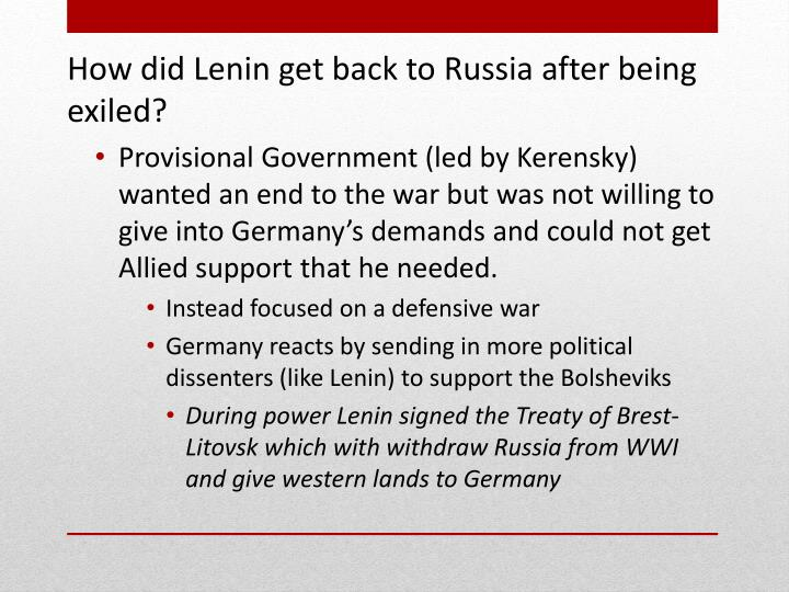 How did Lenin get back to Russia after being exiled?