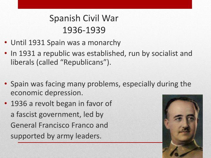 Until 1931 Spain was a monarchy
