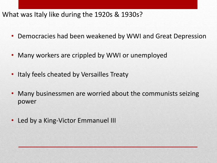 What was Italy like during the 1920s & 1930s?