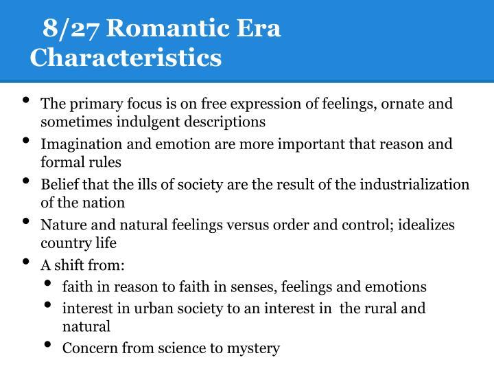 8/27 Romantic Era Characteristics