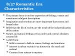 8 27 romantic era characteristics