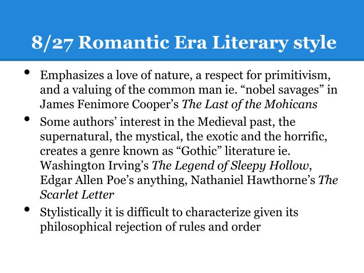 8/27 Romantic Era Literary