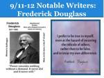 9 11 12 notable writers frederick douglass