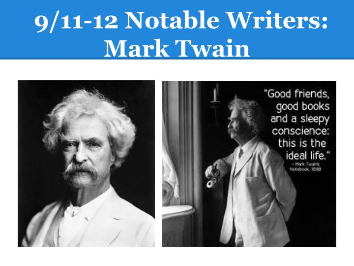 9/11-12 Notable Writers: