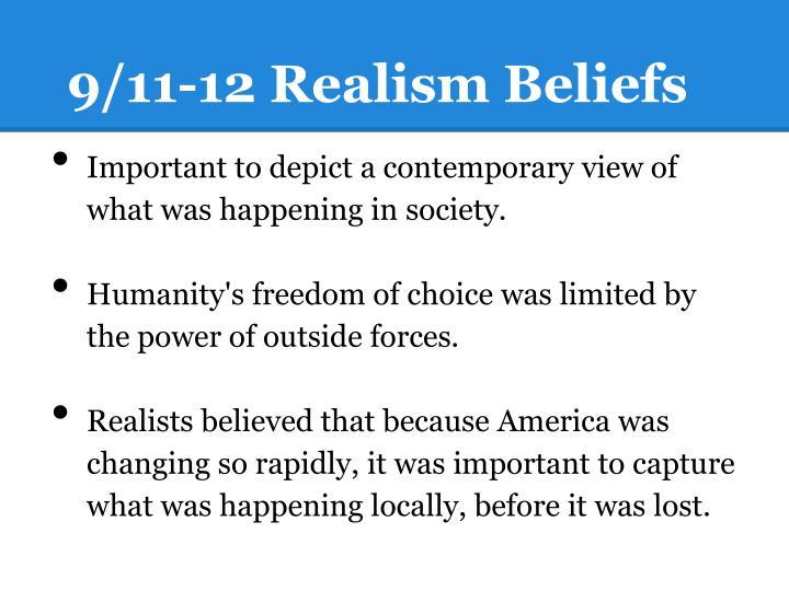 9/11-12 Realism Beliefs