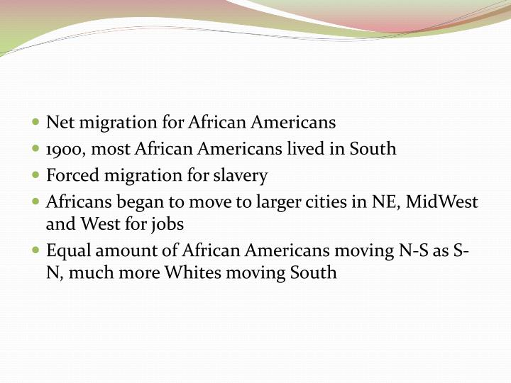 Net migration for African Americans