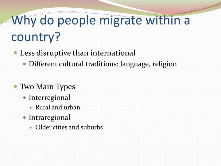 Why do people migrate within a country?