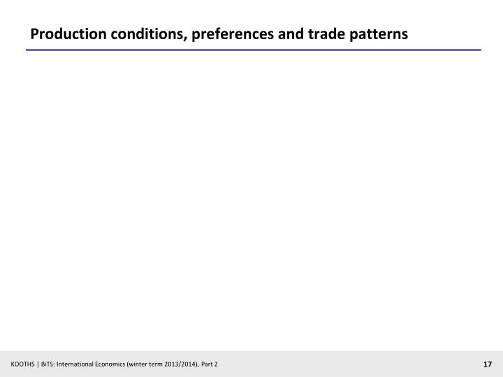 Production conditions, preferences and trade patterns