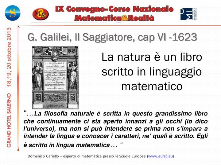 G. Galilei, Il Saggiatore,