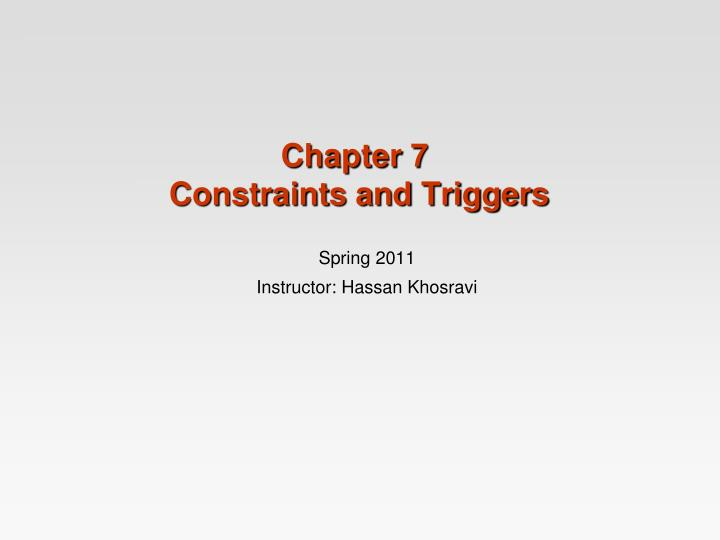 Chapter 7 constraints and triggers