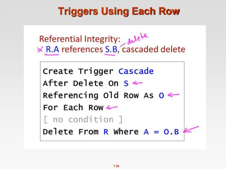 Triggers Using Each Row