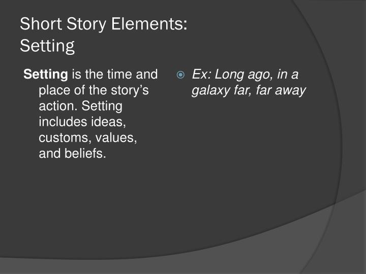 Short Story Elements: