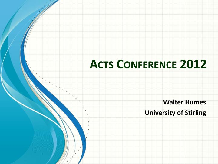 Acts conference 2012