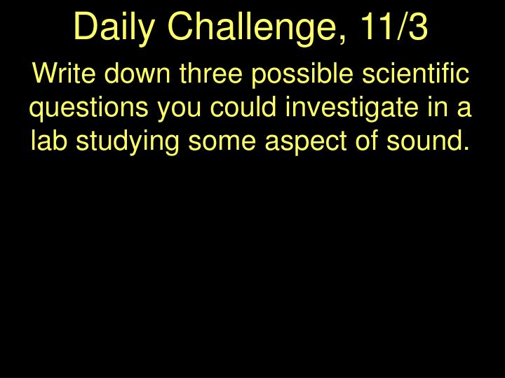 Daily Challenge, 11/3