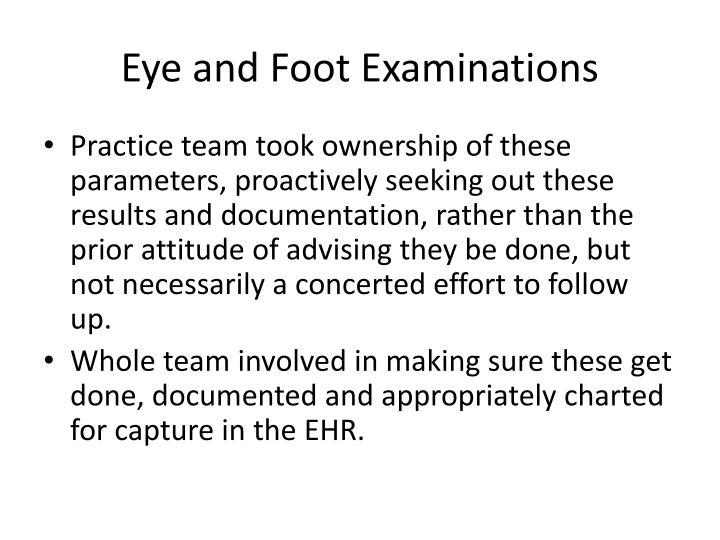 Eye and Foot Examinations
