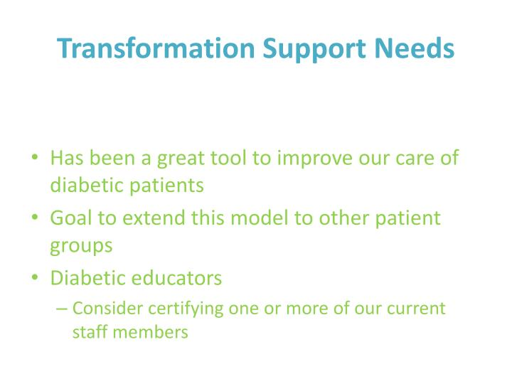 Transformation Support Needs