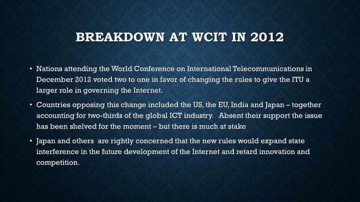 Breakdown at WCIT in 2012