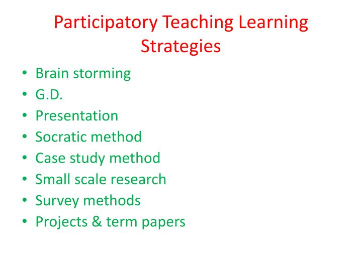 Participatory Teaching Learning Strategies
