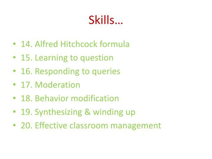 Skills…