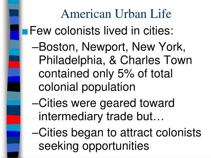 American Urban Life