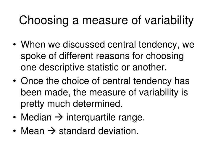 Choosing a measure of variability