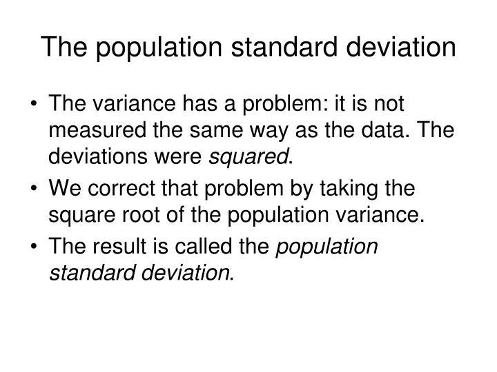 The population standard deviation