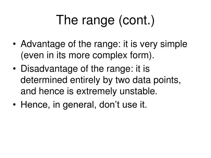 The range (cont.)