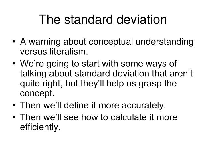 The standard deviation