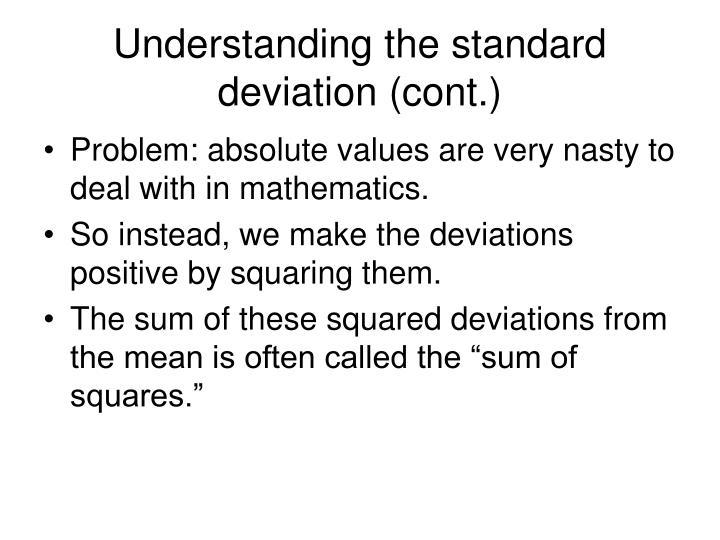 Understanding the standard deviation (cont.)